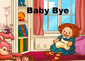 baby bye