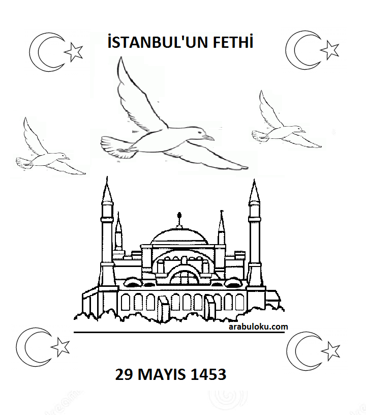 29 Mayis Istanbul Un Fethi Boyama Sayfalari Yeter Ki Siz Okuyun