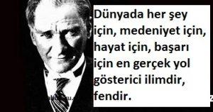 Atatürk'ün Bilim ve Fen hakkında sözleri